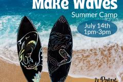 July 14 - Make Waves