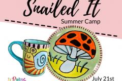 July 21 - Snailed It