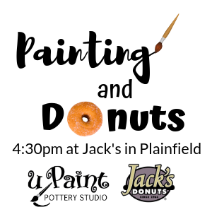 Painting and Donuts at Jacks in Plainfield @ Jack's Donuts - Plainfield