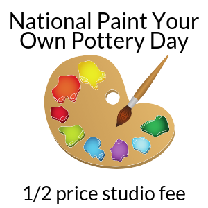 National Paint Your Own Pottery Day @ All uPaint Locations