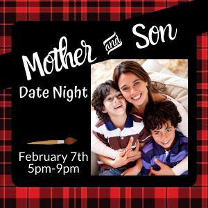 Mother Son Date Night @ All uPaint Locations