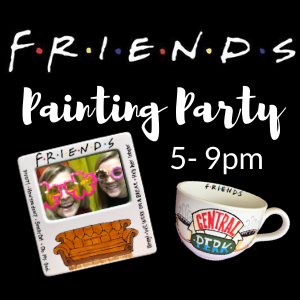 Friends Painting Party @ All uPaint Locations
