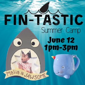 Fin-tastic Summer Camp @ All uPaint Locations