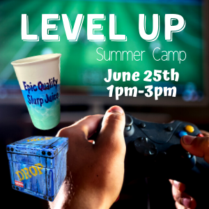 Level Up Summer Camp @ All uPaint Locations