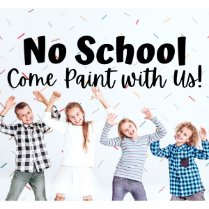 No School @ All uPaint Locations