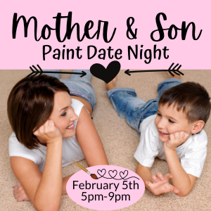 Mother and Son Date Night @ All uPaint Locations