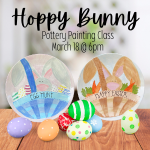 Hoppy Bunny Pottery Painting Class @ All uPaint Locations