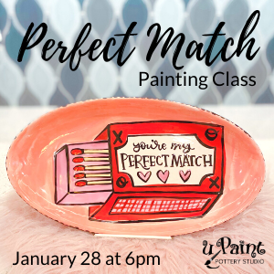 Perfect Match Painting Class @ All uPaint Locations