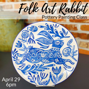 Folk Art Rabbit Painting Class @ All uPaint Locations