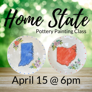 Home State Pottery Painting Class @ All uPaint Locations
