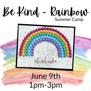 Be Kind Rainbow Summer Camp @ All uPaint Locations