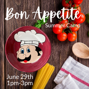 Bon Appetite Summer Camp @ All uPaint Locations