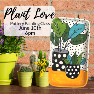 Plant Love Painting Class @ All uPaint Locations