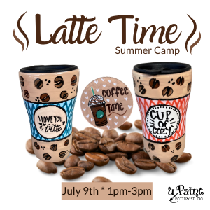 Latte Time Summer Camp @ All uPaint Locations