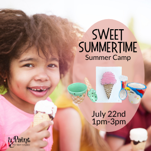 Sweet Summertime Summer Camp @ All uPaint Locations