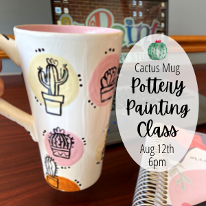 Cactus Mug Pottery Painting Class @ All uPaint Locations