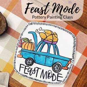 Feast Mode Painting Class @ All uPaint Locations