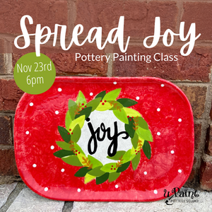 Spread Joy Pottery Painting Class @ All uPaint Locations
